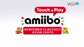 Nuevos detalles y vídeos de 'amiibo Touch & Play: Nintendo Classics Highlights'