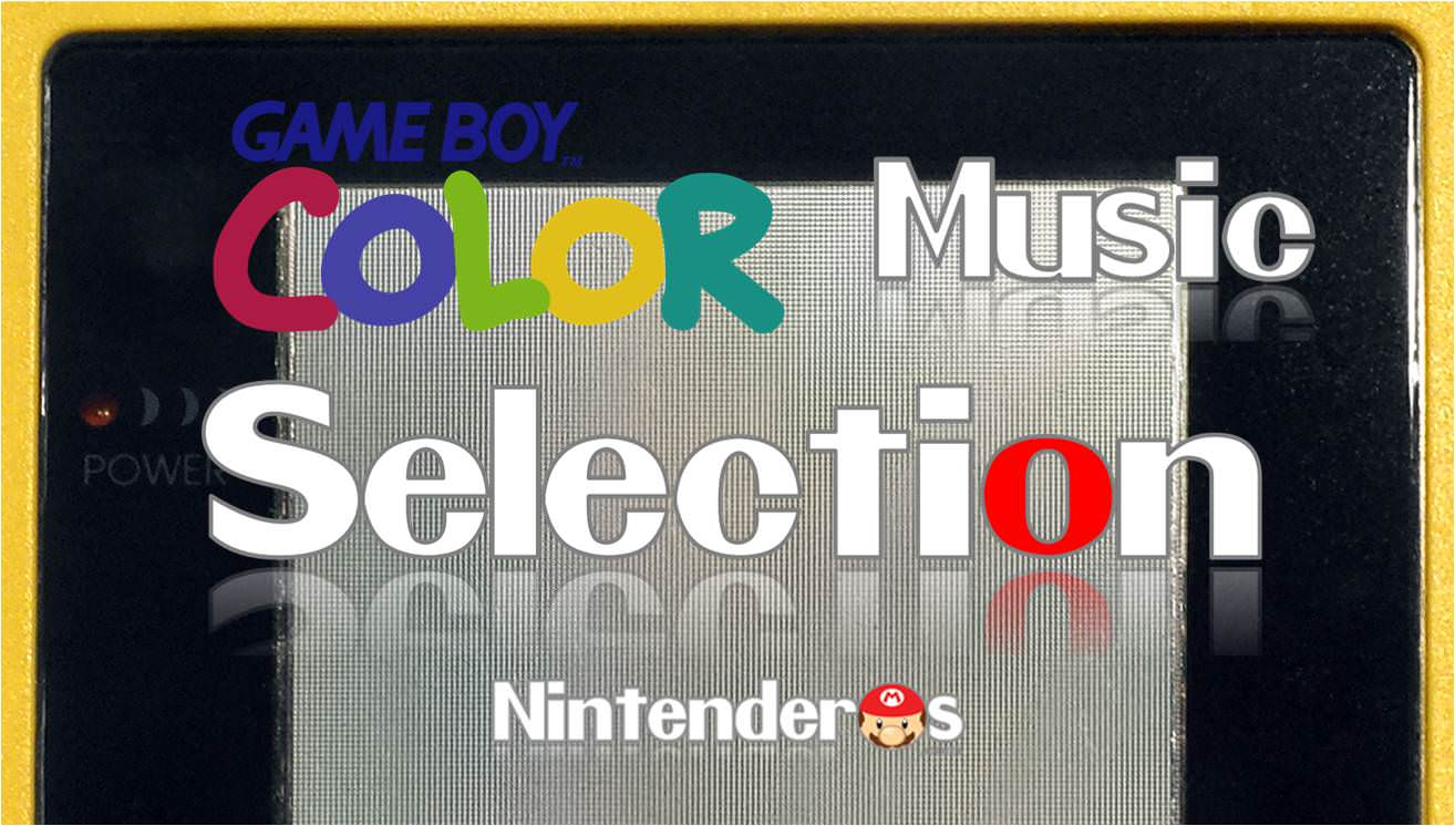 [Vol.1] Nintendo Music Selection: Game Boy Color