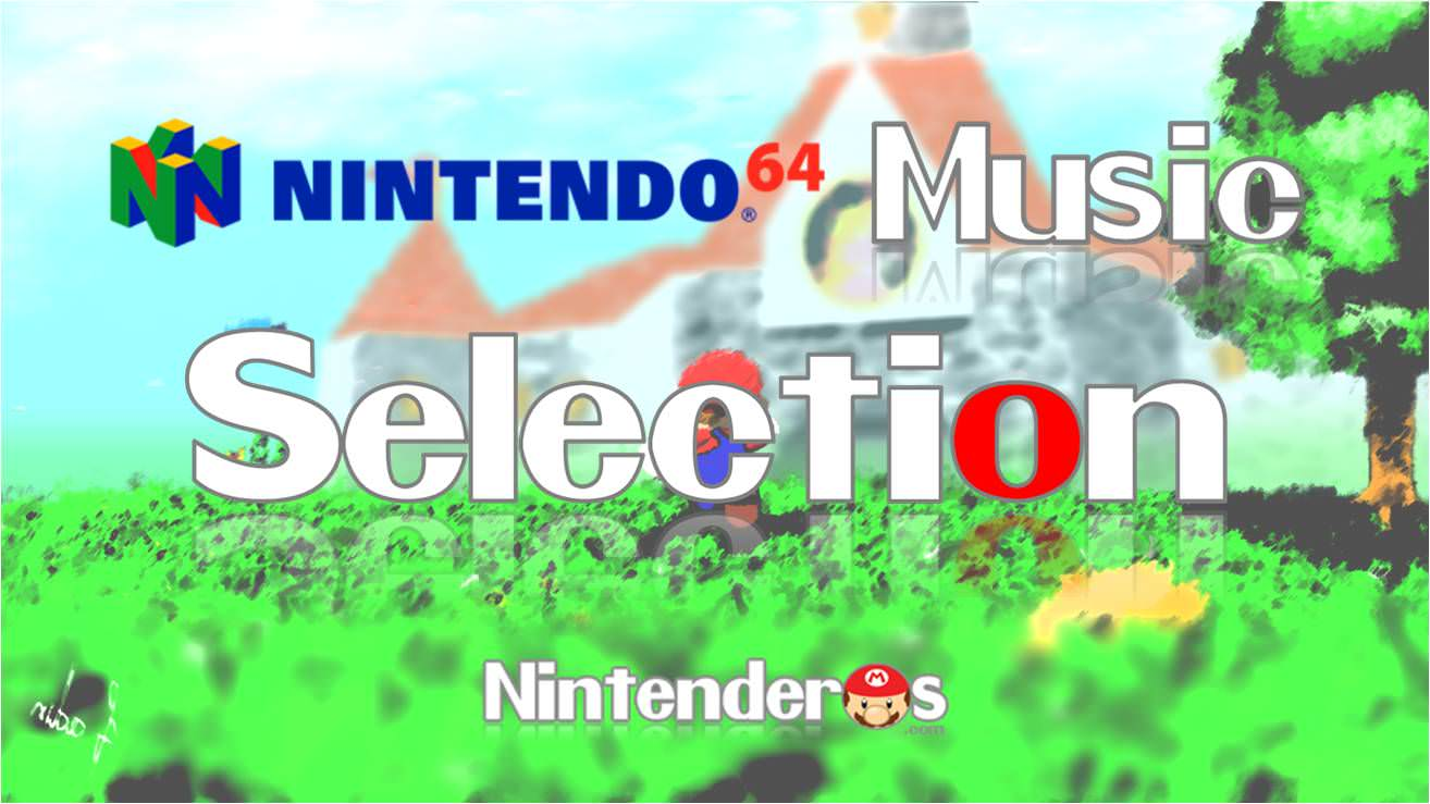 [Vol.1] Nintendo Music Selection: Nintendo 64
