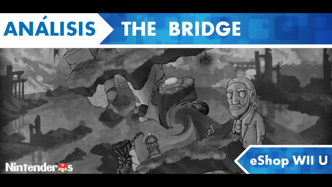 [Análisis] 'The Bridge' (eShop Wii U)