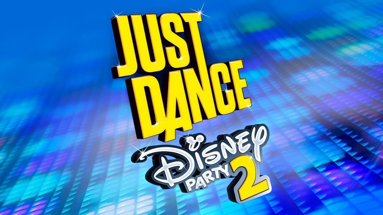 Fecha y lista completa de canciones de 'Just Dance: Disney Party 2', detalles y tráilers de 'Just Dance Unlimited'