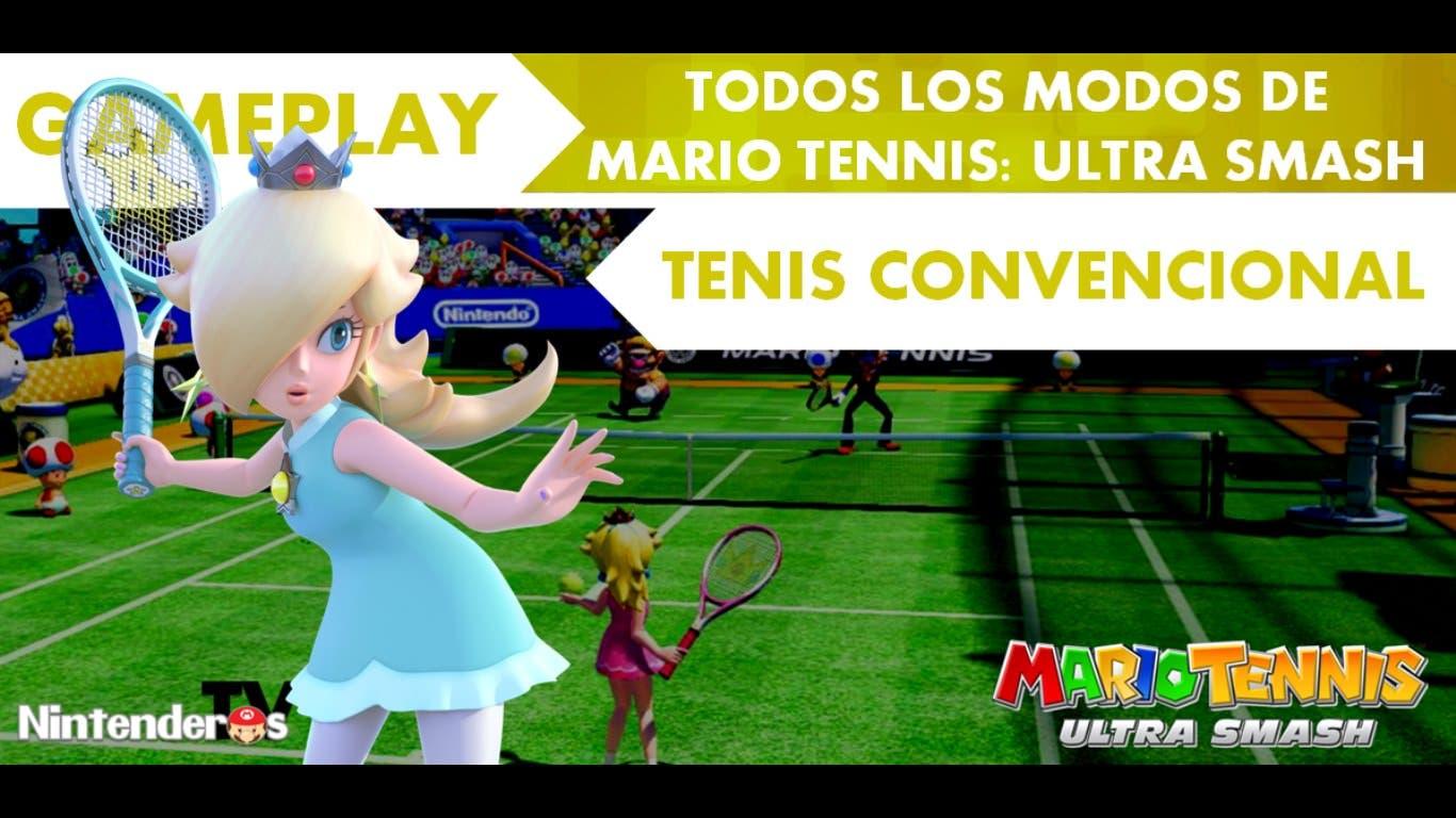 [Gameplay] Raquetazos convencionales con Estela en 'Mario Tennis: Ultra Smash'
