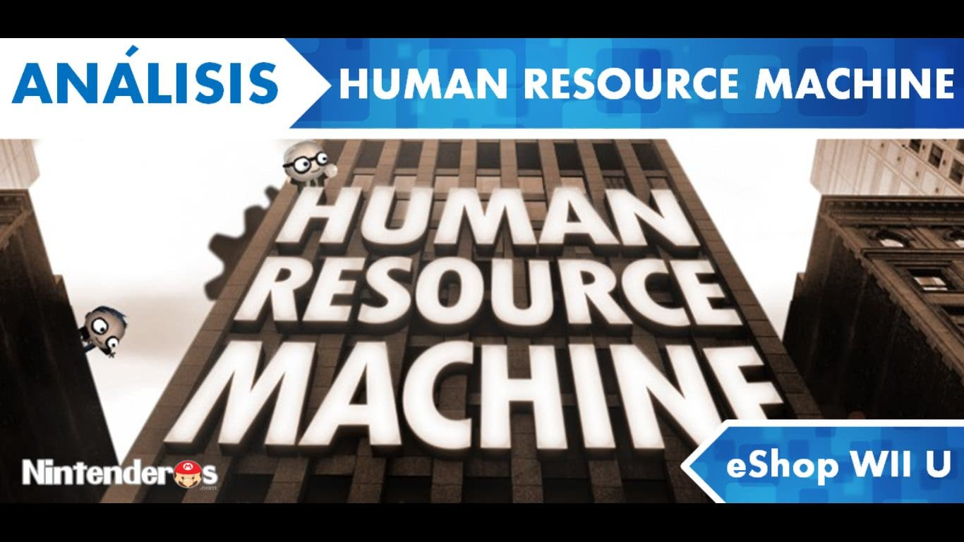 [Análisis] 'Human Resource Machine' (eShop Wii U)