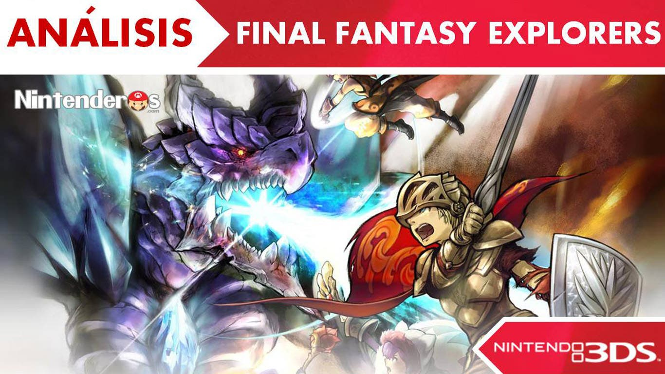 [Análisis] 'Final Fantasy Explorers'