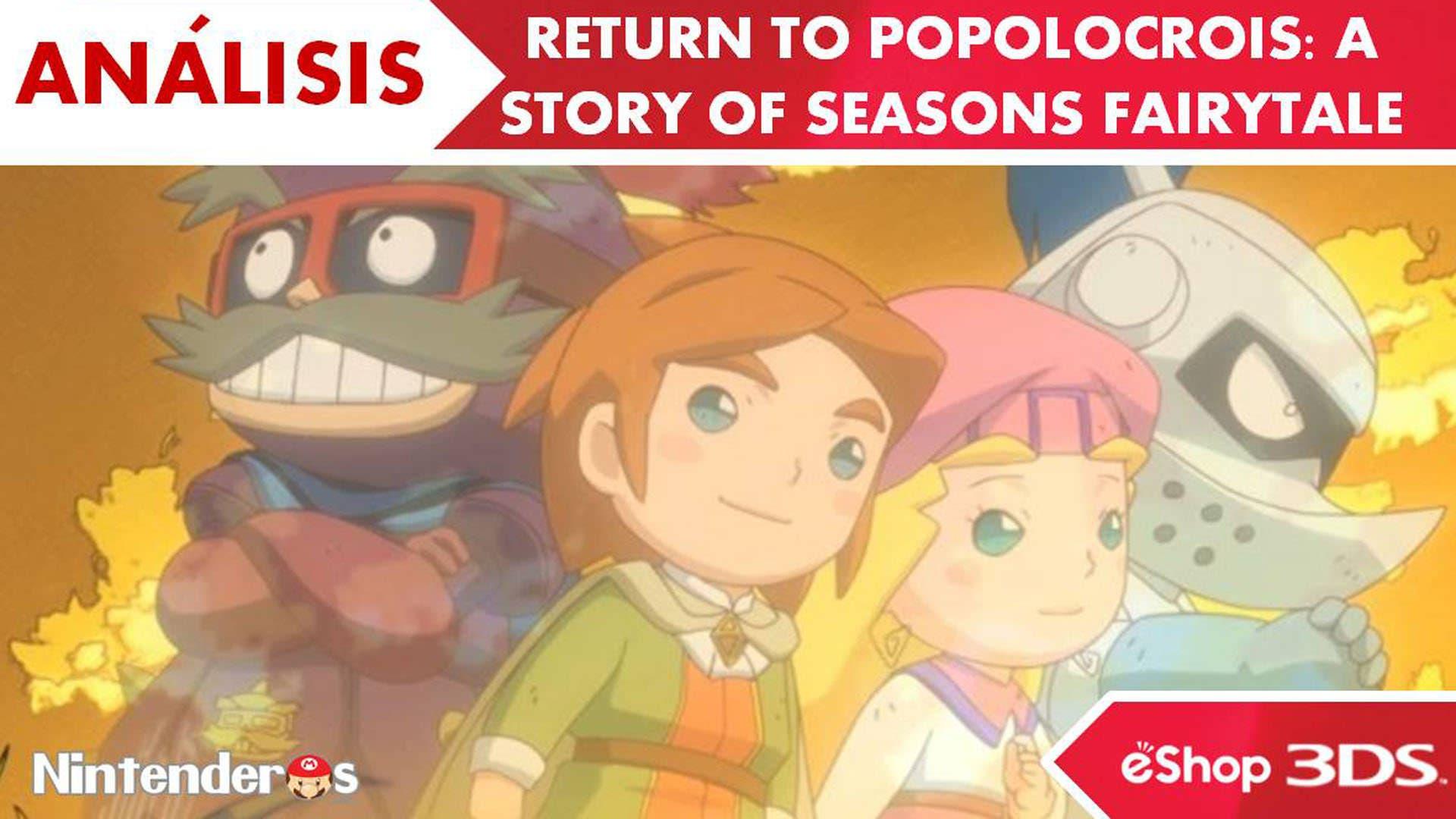 [Análisis] 'Return to Popolocrois: A Story of Seasons Fairytale' (eShop 3DS)