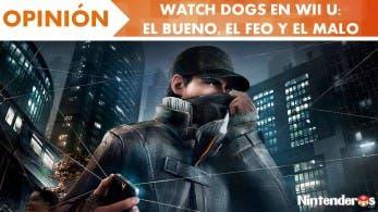 [Opinión] 'Watch Dogs' en Wii U: El bueno, el feo y el malo