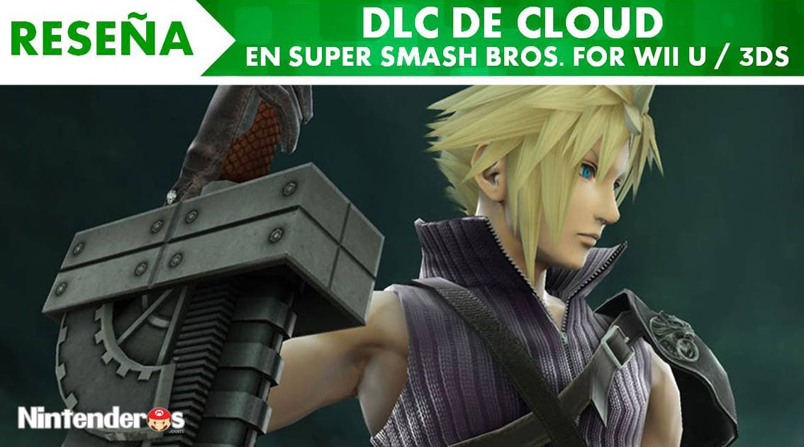 [Reseña] DLC de Cloud en 'Super Smash Bros. for Wii U / 3DS'