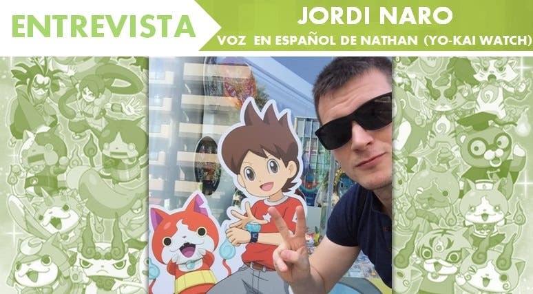 [Entrevista] Jordi Naro, la voz en español de Nathan ('Yo-kai Watch')