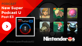 New Super Podcast U: Especial Post E3 2016