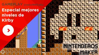 [Gameplay] Nintenderos Maker #40: Especial mejores niveles de Kirby