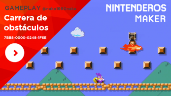 [Gameplay] Nintenderos Maker #46: Carrera de obstáculos