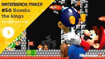 Nintenderos Maker #50: Bombs the kings