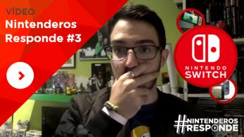#NintenderosResponde #3: Especial acribillamiento de preguntas sobre Nintendo Switch