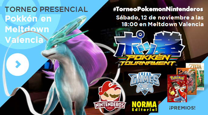 Torneo 'Pokkén Tournament'  | 1º Pokkén Meltdown Valencia