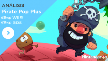 [Análisis] 'Pirate Pop Plus' (eShop Wii U y 3DS)