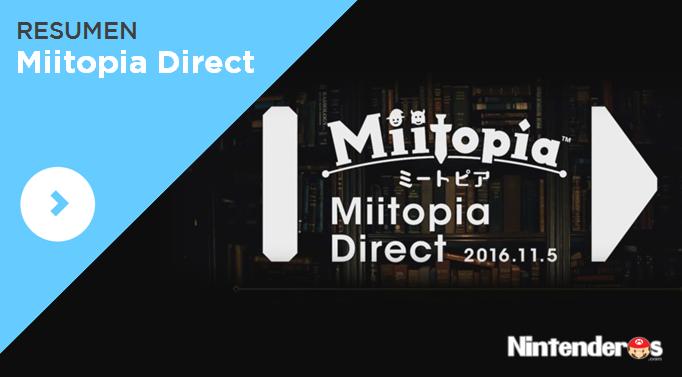 Resumen del Miitopia Direct