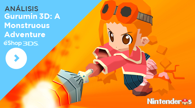 [Análisis] 'Gurumin 3D: A Monstruous Adventure' (eShop 3DS)