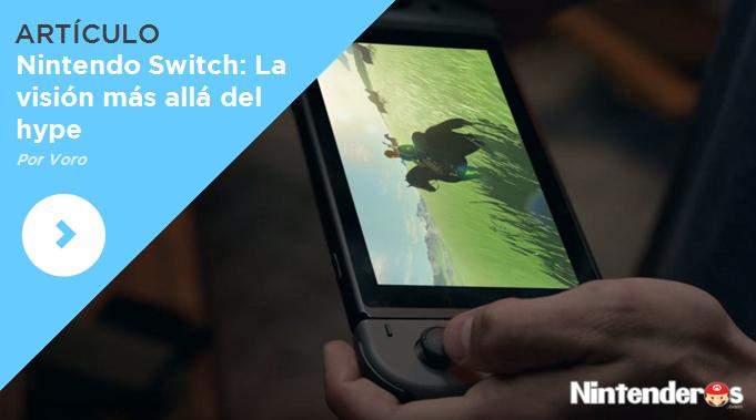 [Artículo] Nintendo Switch: La visión más allá del hype