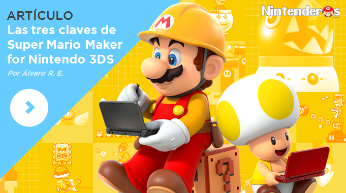 [Artículo] Las tres claves de 'Super Mario Maker for Nintendo 3DS'