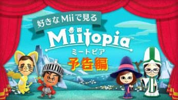 Gameplays de las demos de Miitopia y Ever Oasis