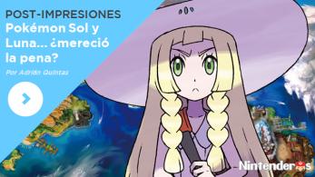 [Post-impresiones] 'Pokémon Sol y Luna'… ¿mereció la pena?