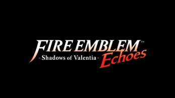 Fire Emblem Direct: Anunciado 'Fire Emblem Echoes: Shadows of Valentia' para 3DS
