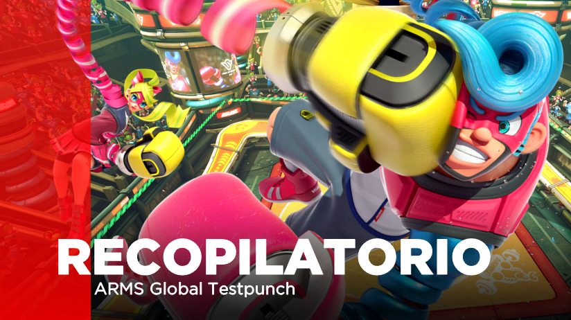 [Recopilatorio] Todo lo que necesitas saber de la ARMS Global Testpunch