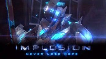 [Act.] Implosion – Never Lose Hope confirma su llegada a Nintendo Switch