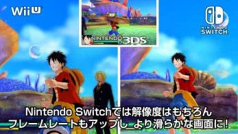 Un nuevo tráiler de One Piece: Unlimited World Red Deluxe Edition compara las versiones de 3DS, Switch y Wii U