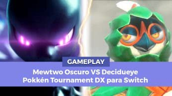 [Gameplay] Mewtwo Oscuro y Decidueye chocan en Pokkén Tournament DX para Switch