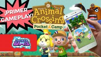 [Vídeo] Primer gameplay e impresiones de Animal Crossing: Pocket Camp para móviles