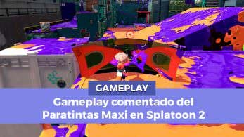 [Vídeo] Gameplay comentado del Paratintas Maxi en Splatoon 2
