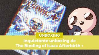 [Unboxing] Inquietante unboxing de The Binding of Isaac: Afterbirth+ para Nintendo Switch