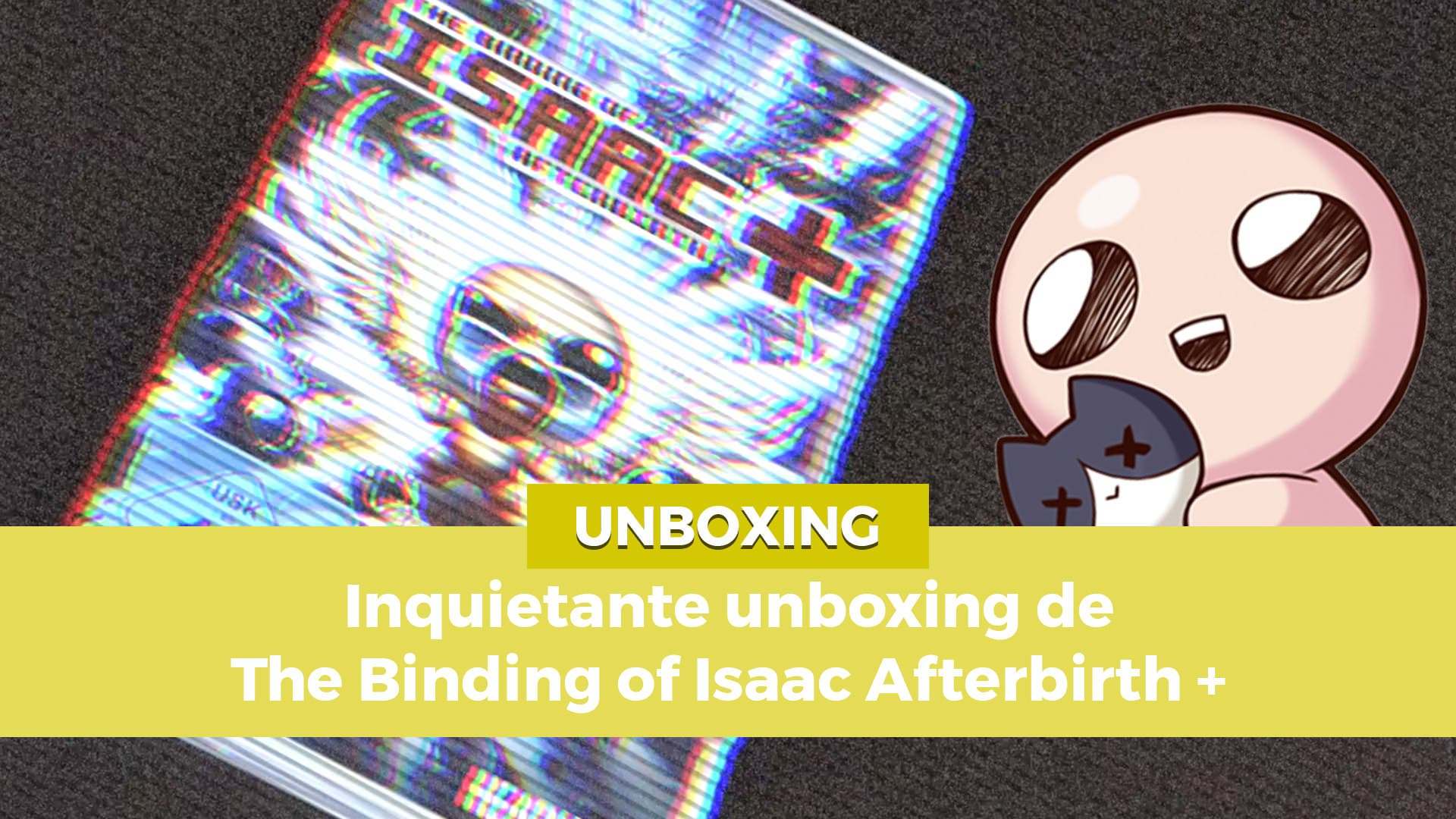 Unboxing Inquietante De The Binding Of Isaac Afterbirth Nintendo Switch Para
