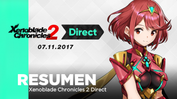 Resumen de todo lo visto en el Xenoblade Chronicles 2 Direct