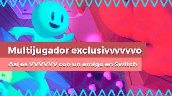 [Vídeo] Os enseñamos el exclusivo modo multijugador de VVVVVV en Nintendo Switch