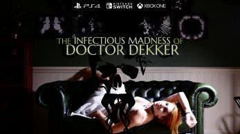 The Infectious Madness of Doctor Dekker llegará a Nintendo Switch en la primavera de 2018
