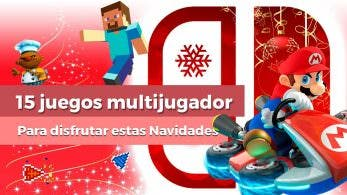 [Vídeo] 15 juegos multijugador local para disfrutar estas Navidades con Nintendo Switch