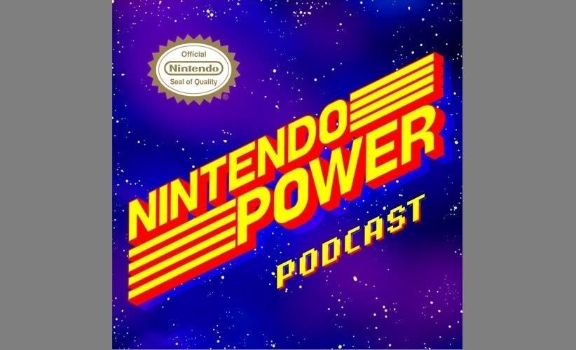 Nintendo inaugura un nuevo podcast llamado «Nintendo Power»