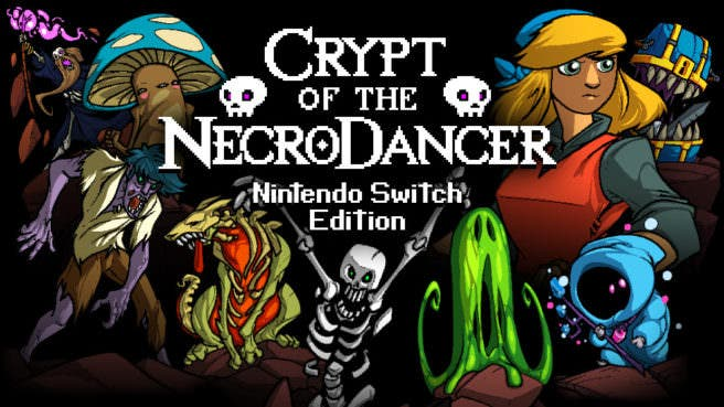 [Act.] Crypt of the NecroDancer: Nintendo Switch Edition confirmado para mañana en América del Norte y el 8 de febrero en Europa