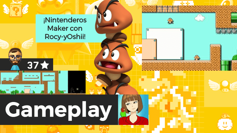 [Gameplay] Nintenderos Maker #97: Vamos por aquí…