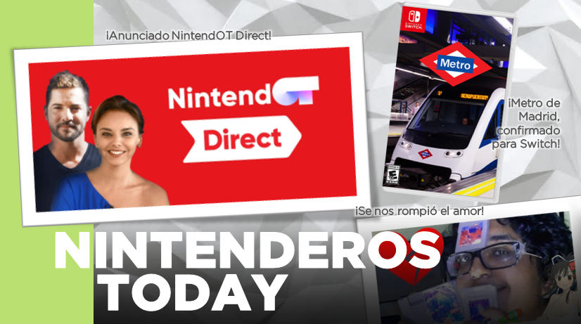 Nintenderos Today #22: NintendOT Direct, Dragon Ball FighterZ, Mundiales y descontroles