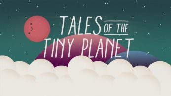 [Act.] Tales of the Tiny Planet llega a Switch este 18 de enero