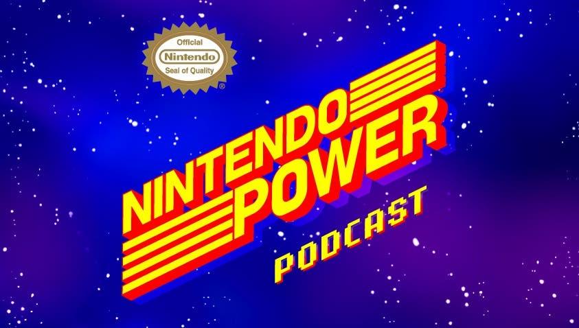 Nuevos detalles del podcast Nintendo Power, la revista no regresará