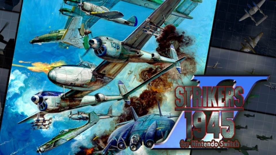 [Act.] Strikers 1945 II está de camino a Nintendo Switch