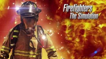 [Act.] Firefighters – The Simulation para Nintendo Switch: Fecha, tamaño y precio