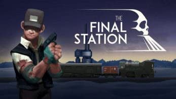 The Final Station llega a Nintendo Switch este mismo mes