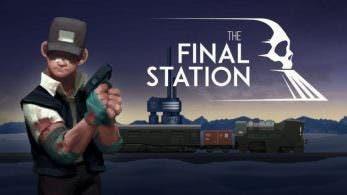 [Act.] The Final Station llega el 23 de febrero a Nintendo Switch