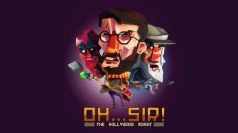 [Act.] Oh…Sir! The Hollywood Roast es el último juego que ha desaparecido de la eShop americana de Switch.