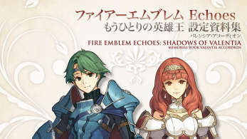 Fire Emblem Echoes: Shadows of Valentia – Memorial Book Valentia Accordion se lanzará el 30 de marzo en Japón
